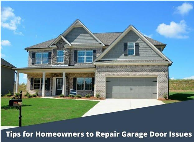 Homeowners to Repair Garage Door Issues