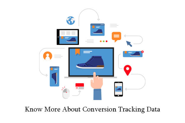Know More About Conversion Tracking Data