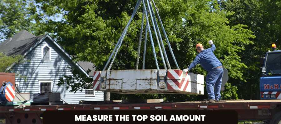 Measure The Top Soil Amount