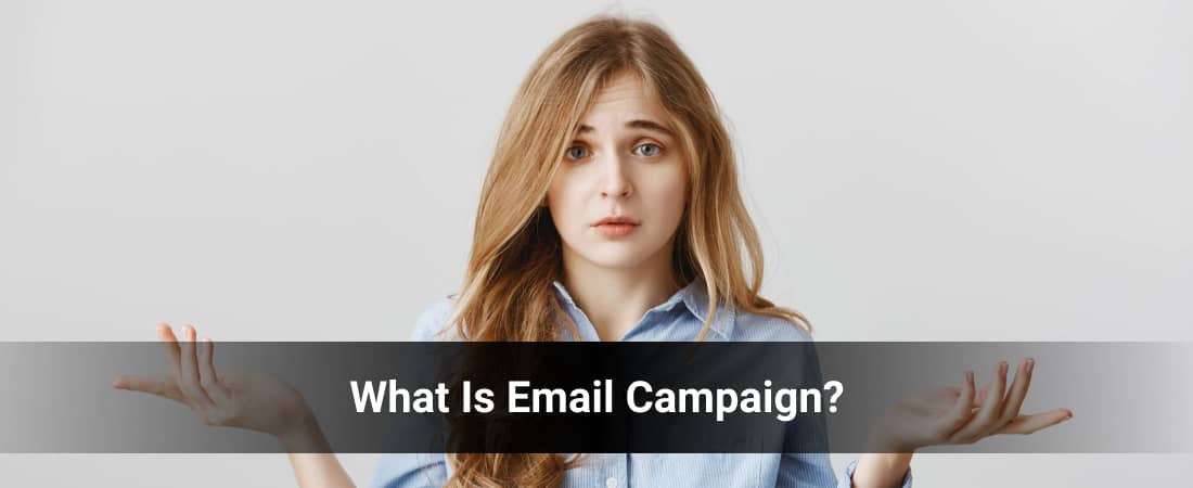 What Is Email Campaign