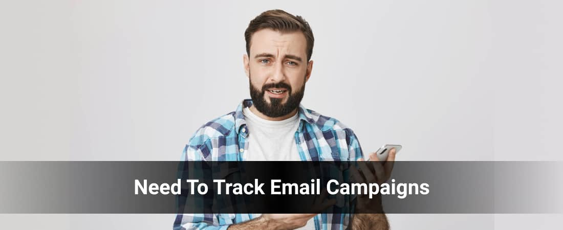 Why Do You Need To Track Email Campaigns
